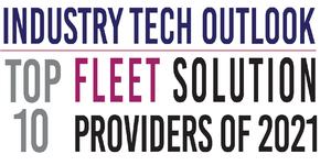 Top 10 Fleet Solution Providers of 2021